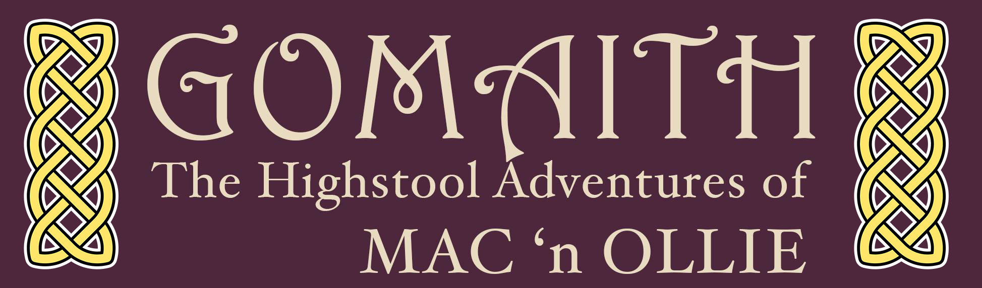 Header Banner for Gomaith - The Highstool Adventures of Mac n' Ollie, Irish, Gaelic, Comic Strip